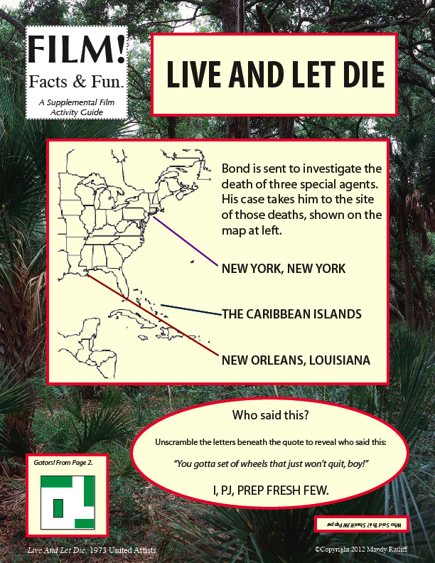 Film! Facts & Fun: Live And Let Die